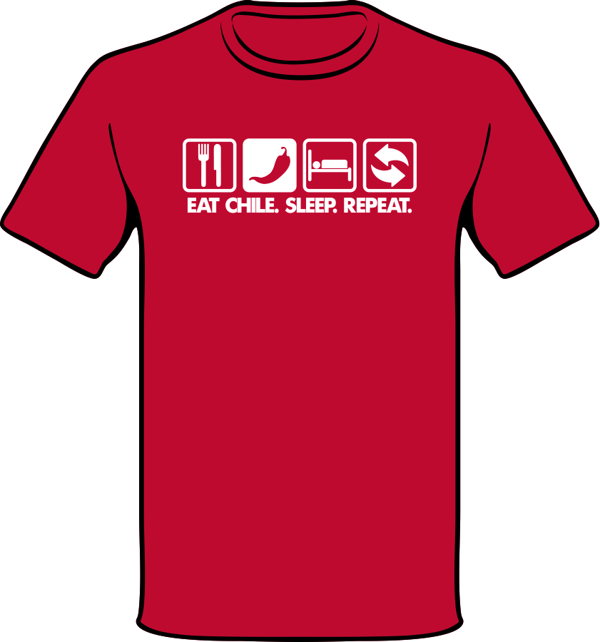 Eat Chile Sleep Repeat - White on Red